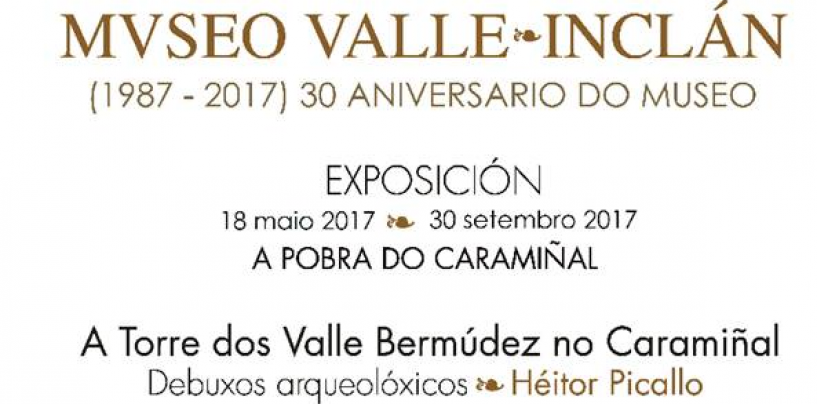30 ANOS DO MUSEO VALLE-INCLÁN